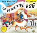 The Detective Dog - Julia Donaldson