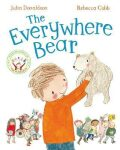 The Everywhere Bear - Julia Donaldson