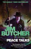 Peace Talks : The Dresden Files, Book Sixteen - Jim Butcher