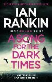 A Song for the Dark Times - Ian Rankin