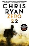 Zero 22: Danny Black Thriller 8 - Chris Ryan