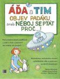Áďa a Tim objev padáku aneb Neboj se ptát proč...! - Zdena Michalová, ...