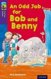 Oxford Reading Tree TreeTops Fiction 11 More Pack A An Odd Job for Bob and Benny - Warburton Nick