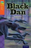 Oxford Reading Tree TreeTops Fiction 13 More Pack A Black Dan - Gates Susan