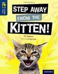 Oxford Reading Tree TreeTops inFact 14 Step Away from the Kitten! - Ali Sparkesová