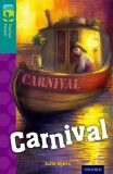 Oxford Reading Tree TreeTops Fiction 16 Carnival - Julie Sykesová