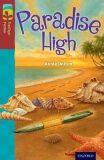 Oxford Reading Tree TreeTops Fiction 15 Paradise High - Annie Daltonová