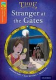 Oxford Reading Tree TreeTops Time Chronicles 13 Stranger At The Gates - Roderick Hunt,   Brychta Alex, ...