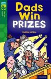 Oxford Reading Tree TreeTops Fiction 12 More Pack B Dads Win Prizes - White Debie