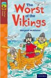 Oxford Reading Tree TreeTops Fiction 15 More Pack A The Worst of the Vikings - McAllister Margaret