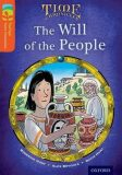 Oxford Reading Tree TreeTops Time Chronicles 13 The Will Of The People - Roderick Hunt,   Brychta Alex, ...