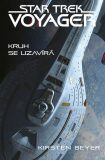 Star Trek: Voyager - Kruh se uzavírá (defektní) - Kirsten Beyerová