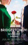 Bridgertonovi: Nevhodný návrh - Julia Quinn