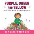 Purple, Green and Yellow - Munsch Robert