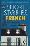 Short Stories in French for Beginners - Richards Olly