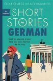 Short Stories in German for Beginners - Richards Olly