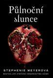 Půlnoční slunce (defektní) - Stephenie Meyerová
