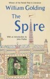The Spire : With an introduction by John Mullan - William Golding