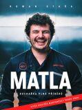 MATLA Kuchařka plná příběhů - Roman Staša