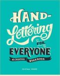 Hand-Lettering for Everyone : A Creative Workbook - Vanko Cristina