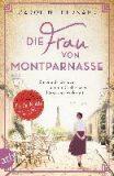Die Frau von Montparnasse: Simone de Beauvoir und die Suche nach Liebe und Wahrheit - Bernardová Caroline