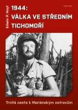 1944: Válka ve středním Tichomoří - Edwin P. Hoyt