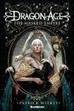 Dragon Age - The Masked Empire - Weekes Patrick