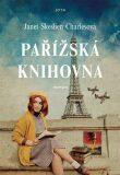 Pařížská knihovna - Janet Skeslien Charlesová