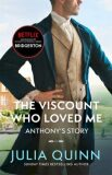 Bridgerton: The Viscount Who Loved Me (Bridgertons Book 2) - Julia Quinn
