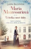 Maria Montessoriová - Baldiniová Laura