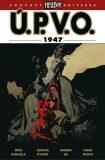 Ú.P.V.O. 13 - 1947 - Mike Mignola