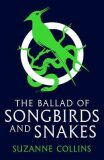 The Ballad of Songbirds and Snakes - Suzanne Collinsová