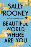 Beautiful World, Where Are You - Sally Rooneyová