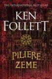 Piliere zeme - Ken Follett