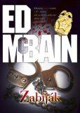 Zabiják (defektní) - Ed McBain