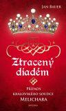 Ztracený diadém - Případy královského soudce Melichara - Jan Bauer