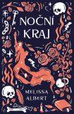 Noční kraj - Melissa Albert