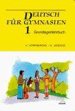 Deutsch für Gymnasien 1 - Grundlagenlehrbuch (defektní) - Věra Höppnerová, ...