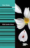 Kde kvete tráva (defektní) - Han Kang