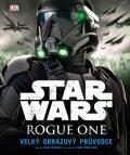 Star Wars: Rogue One Velký obrazový průvodce (defektní) - Pablo Hidalgo