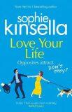 Love Your Life - Sophie Kinsellová