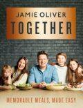 Together: Memorable Meals Made Easy - Jamie Oliver