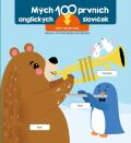 Prvních 100 slov v angličtině Slova - YoYo Books