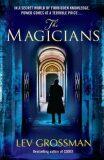The Magicians : (Book 1) - Lev Grossman