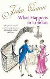 What Happens In London - Julia Quinn