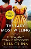 The Lady Most Willing : A Novel in Three Parts - Julia Quinn