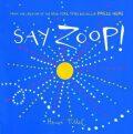 Say Zoop! - Herve Tullet