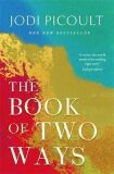 The Book of Two Ways: A stunning novel about life, death and missed opportunities - Jodi Picoultová