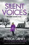 Silent Voices : A gripping crime thriller packed with mystery and suspense - Patricia Gibneyová