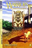Warriors: Tigerstar and Sasha #2: Escape from the Forest - Hunter Erin
